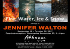 Fire, Water Ice and Snow, September 16 - October 28, 2017, Abbozzo Gallery-thumb